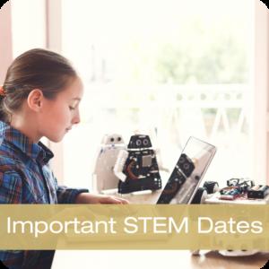 Important STEM Dates Button